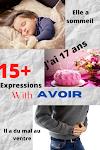 Expressions with Avoir ( Des Expressions Avec le Verb Avoir )