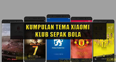 download Kumpulan Tema MIUI Football Themes Mtz For Xiaomi