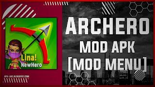 Archero MOD APK [UNLIMITED MONEY - MENU MOD] Latest (V2.8.5)