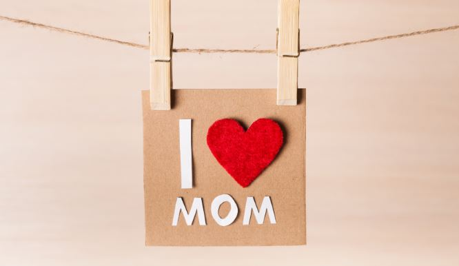 4 ways to celebrate Mother's Day