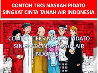CONTOH-TEKS-NASKAH-PIDATO-SINGKAT-CINTA-TANAH-AIR-INDONESIA