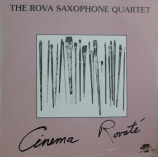 Rova Saxophone Quartet, Cinema Rovaté