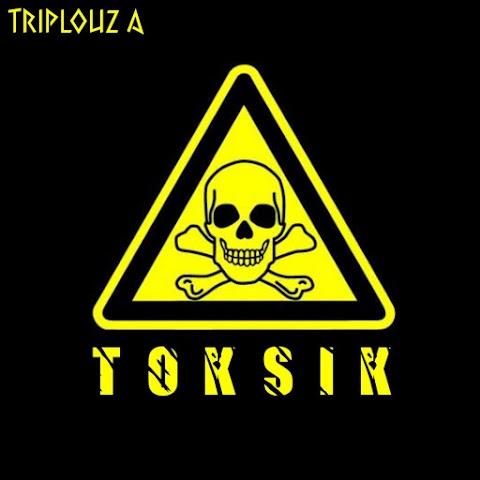 Triplouz A - Toksik MP3