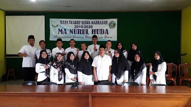 Masa Ta'aruf Calon Siswa Baru MA NURUL HUDA Tahun Ajaran 2019 / 2020