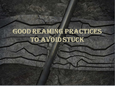 good reaming practices avoid stuck