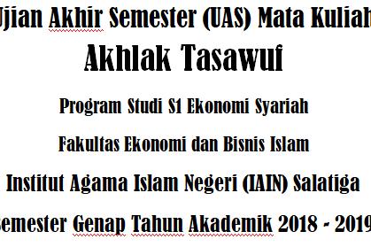 UAS Akhlak Tasawuf