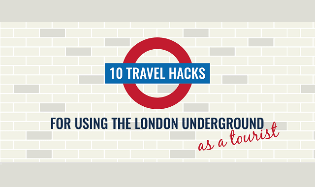10 Travel Hacks For Using The London Underground As A Tourist