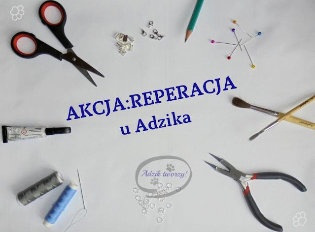 Akcja:Reperacja u Adzika - pomysły na przerabianie ubrań i recykling