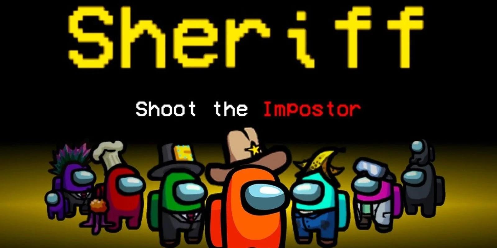 SHERIFF MOD FOR AMONG US