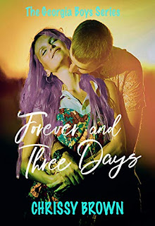 Forever and Three Days by Chrissy Brown