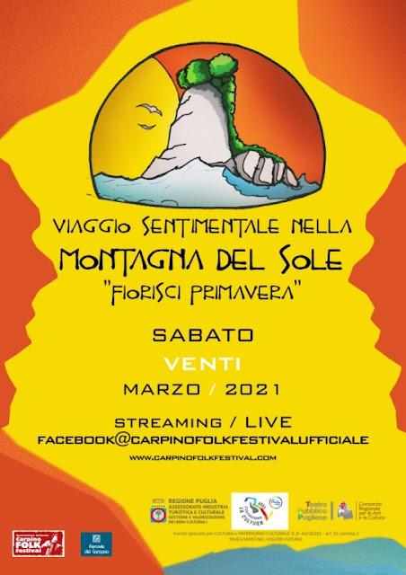 """""""Fiorisci Primavera"""", un viaggio sentimentale nella Montagna del Sole. In streaming sulla pagina facebook del Carpino Folk Festival"""