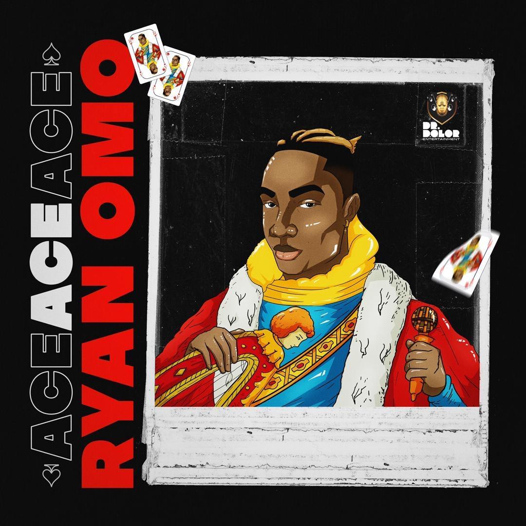Ryan Omo - ACE (The EP) #Arewapublisize