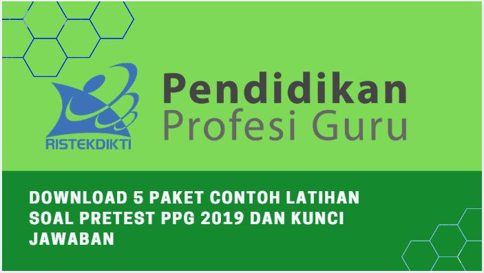 Download 5 Paket Contoh Latihan Soal Pretest PPG 2019 Dan Kunci Jawaban