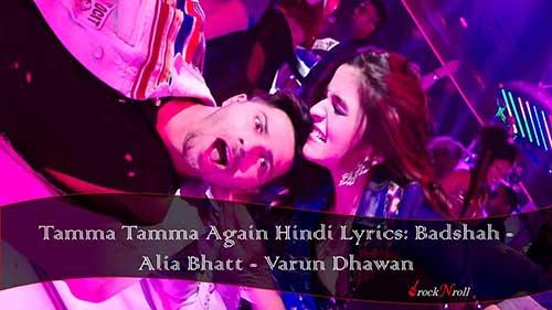 Tamma-Tamma-Again-Hindi-Lyrics-Badshah