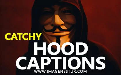 Best Hood Instagram Captions for Your Hoodie Pictures on Insta, Photo, and Selfies for hooding boys, friends & guys photos and bio.