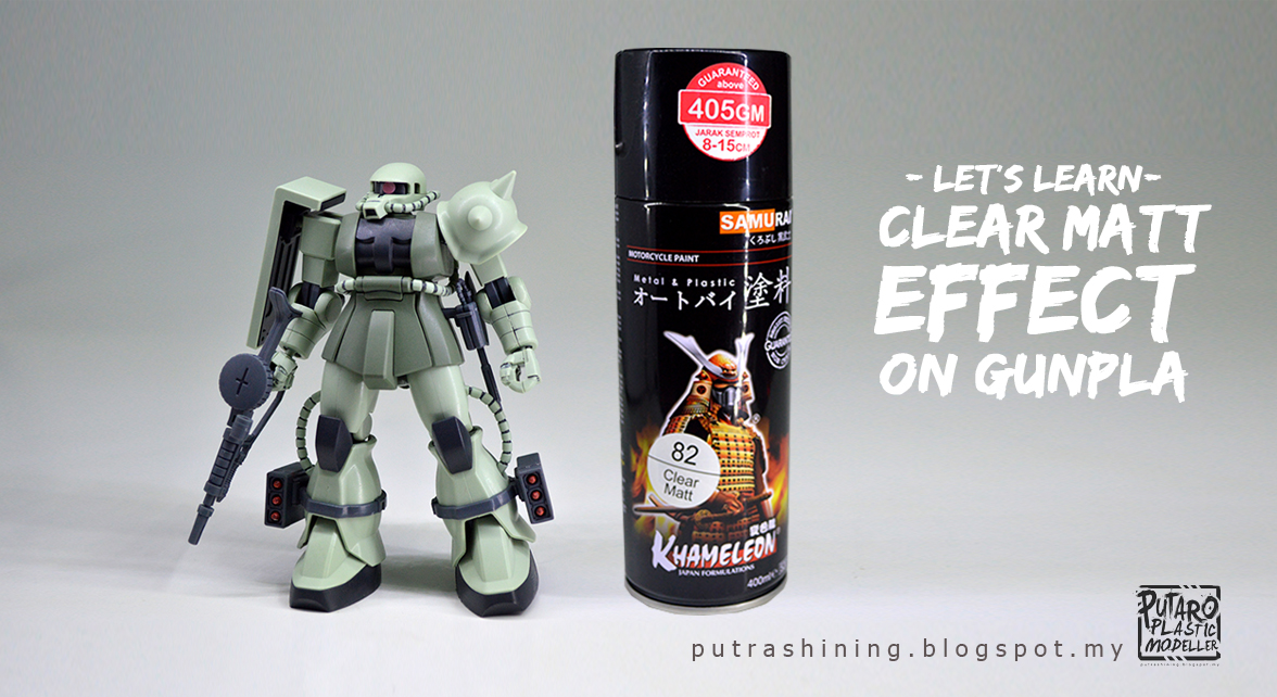 Tutorial top coat gunpla clear matt effect on gunpla by putra shining