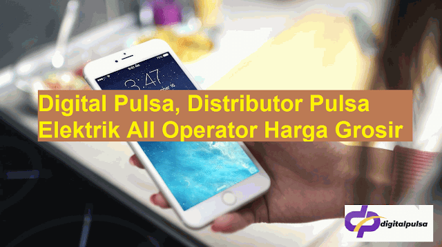 Digital Pulsa, Distributor Pulsa Elektrik All Operator Harga Grosir
