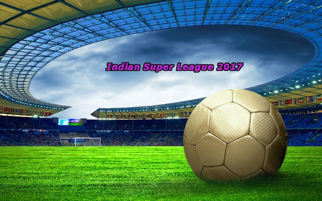 Indian Super League ISL 2017 Schedule, Squads, Fixtures