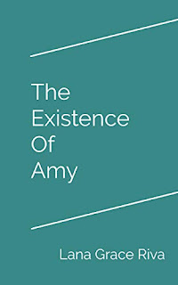 The Existence Of Amy - a story of mental health book promotion Lana Grace Riva