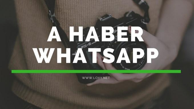 a haber whatsapp numarası