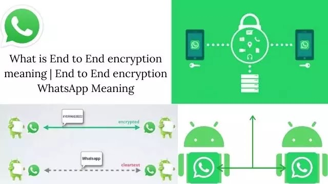 What is End to End encryption meaning | End to End encryption WhatsApp Meaning