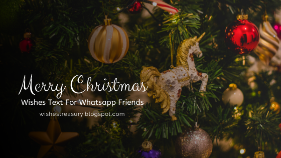 10 merry Christmas Wishes Text For Whatsapp Friends