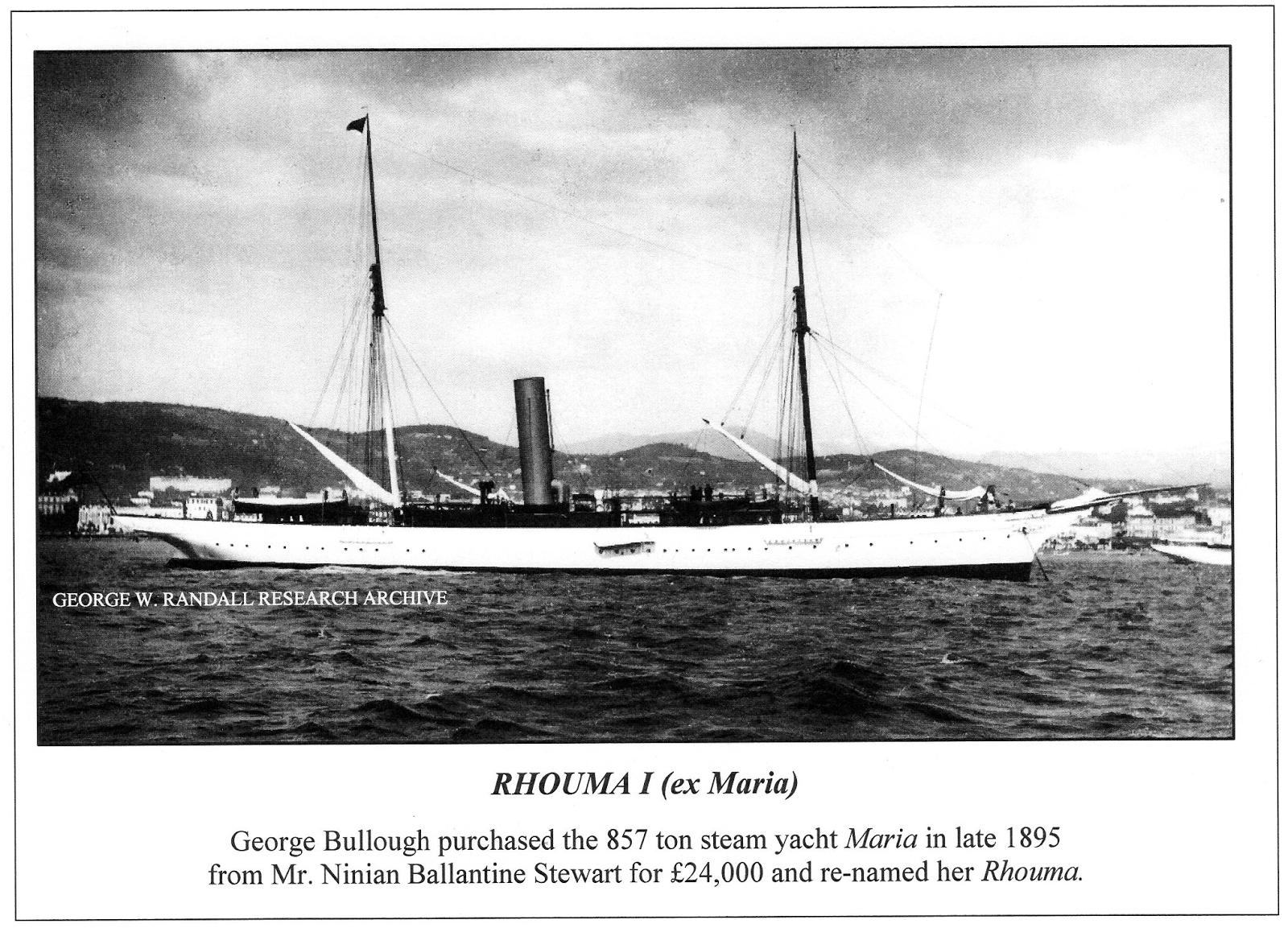the life history of sir george bullough's steam yacht rhouma i