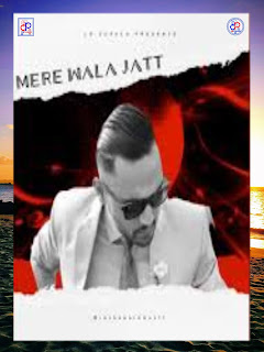 Mere Wala Jatt - Prem Dhillon - New mp3 Song _ DjPunjab