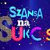 Polónia: Revelados os participantes do 'Szansa Na Sukces'