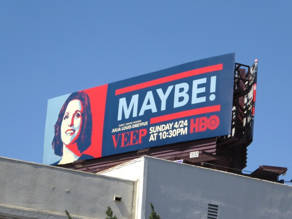 Veep season 5 Maybe billboard