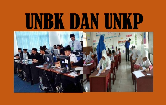 Pilih ujian UNBK apa UNKP
