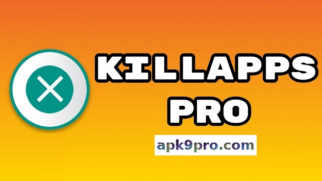 KillApps Pro : Close all apps running 1.12.2 Apk + Mod for android