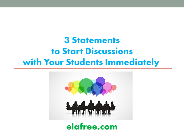 3 Statements to Start Discussions with Your Students Immediately