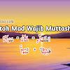 Contoh Mad Wajib Muttasil Dalam Al Qur'an