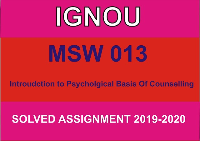 MSW 013 Solved Assignment