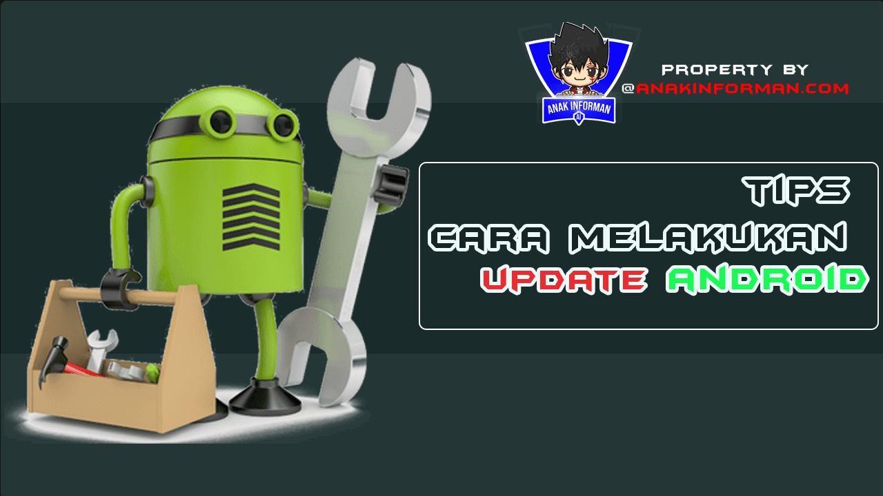 Cara Update Versi Android