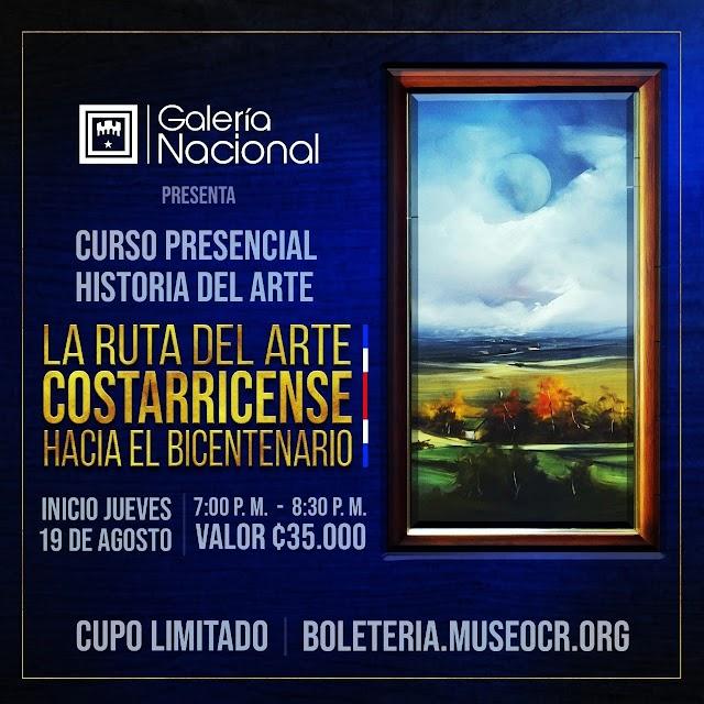 """Galería Nacional: curso presencial """"La Ruta del Arte Costarricense hacia el Bicentenario"""""""
