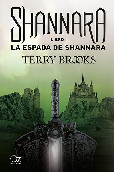 La espada de Shannara | Crónicas de Shannara #1 | Terry Brooks | Oz Ediorial