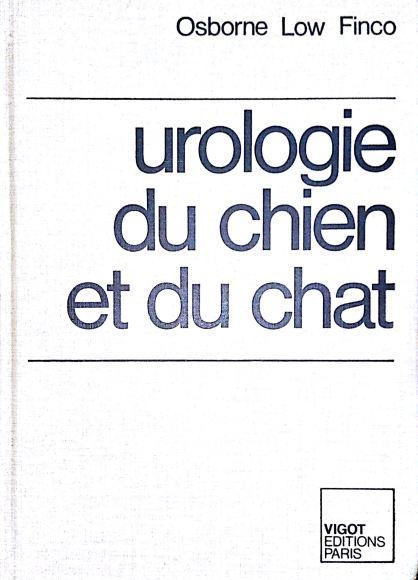 Urologie du chien et du chat - WWW.VETBOOKSTORE.COM