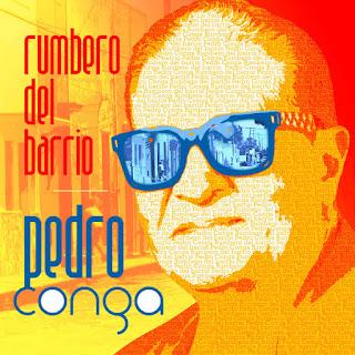 RUMBERO DEL BARRIO - PEDRO CONGA (2015)