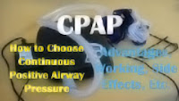 CPAP – How to Choose Continuous Positive Airway Pressure