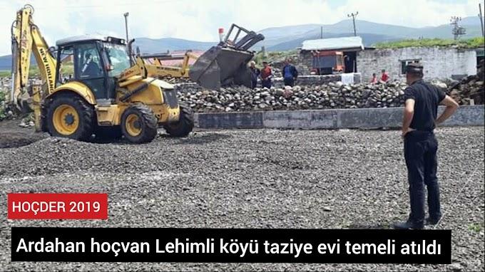 Ardahan hoçvan Lehimli köyü taziye evi temeli atıldı