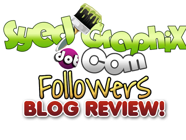 SyedGraphiX FOLLOWERS BLOG REVIEW