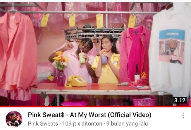 """Romatis Banget, Lagu Pink Sweats At My Worst """"Aku butuh seseorang yang bisa mencintaiku pada saat terburuk"""""""
