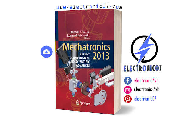 Free Download Mechatronics 2013 Recent Technological and Scientific Advances PDF