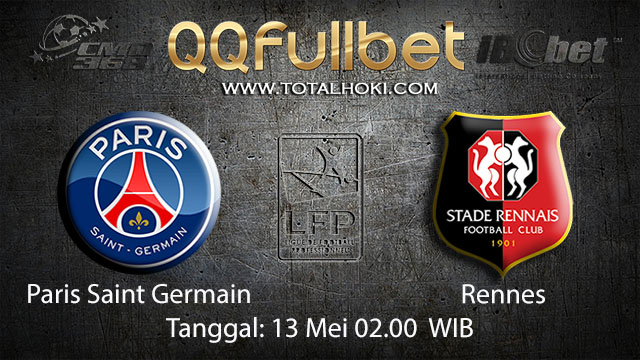 BOLA88 - PREDIKSI TARUHAN BOLA PARIS SAINT GERMAIN VS RENNES 13 MEI 2018 ( FRENCH LIGUE 1 )