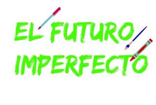 FUTURO IMPERFECTO. Forma y uso