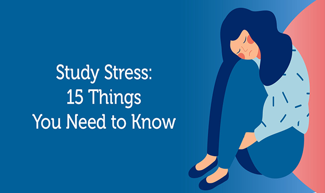 Study Stress-15 Things You Need to Know #infographic