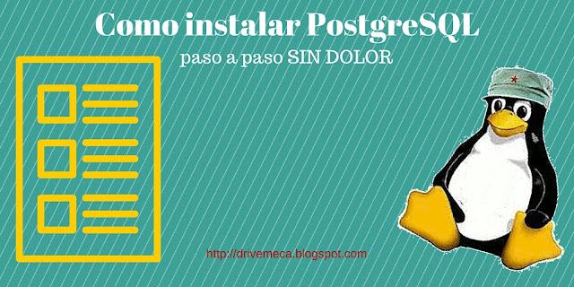 DriveMeca instalando PostgreSQL en Linux Centos 7