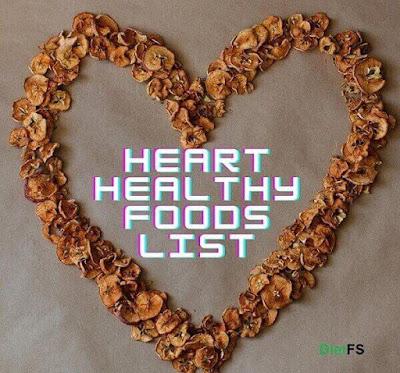 list of heart healthy foods, heart healthy foods list, heart healthy diet recipes, heart healthy diet, food good for heart, heart healthy,